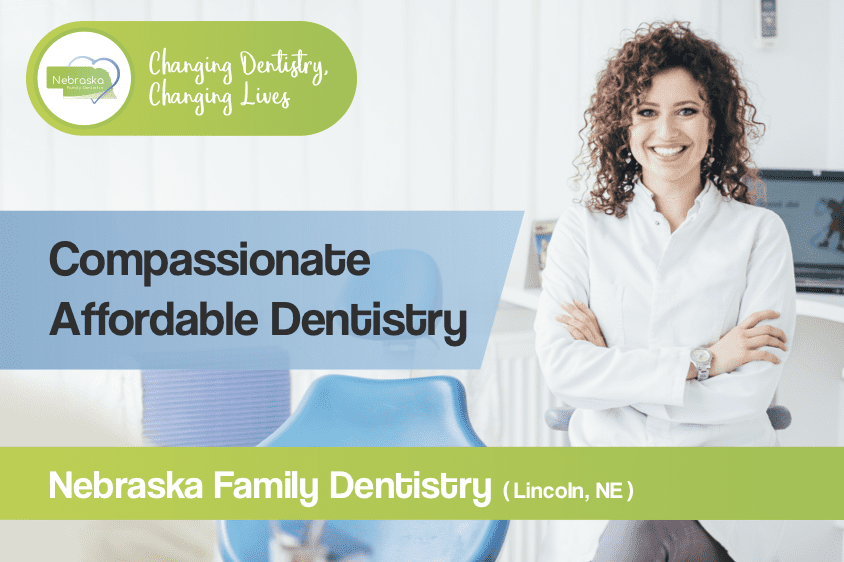 compassionate affordable dentistry