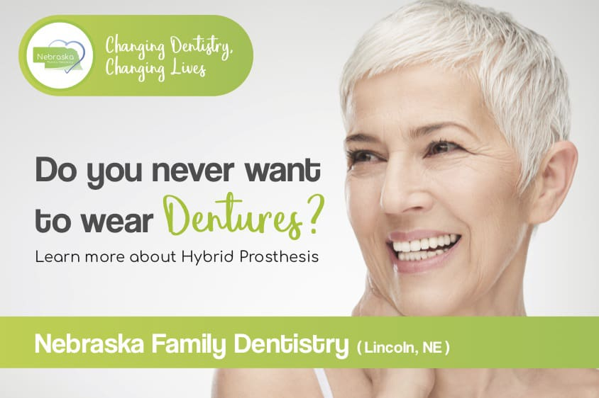 do you never want to wear dentures