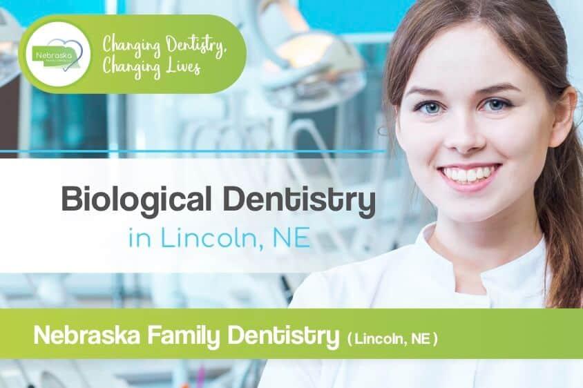 biological dentistry in lincoln ne blog banner