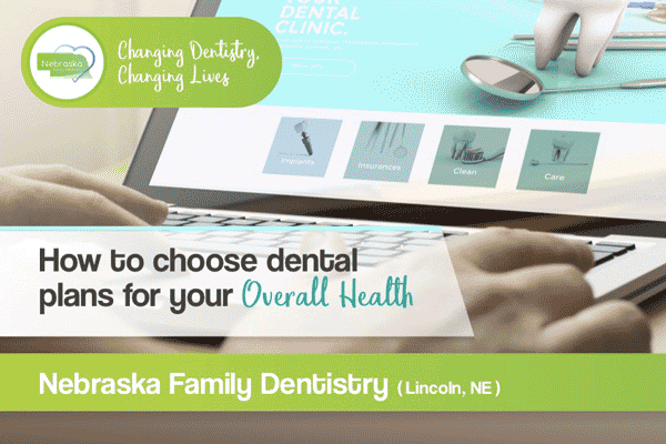 NFD banner on How to choose a Dental Discount Plan for your overall health. Make sur if you don't have insurance that a dental discount plan is part of your budget.